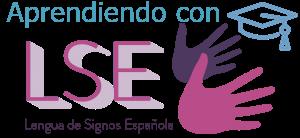 Aprendiendo con LSE Cursos, recursos… Lengua de Signos Española